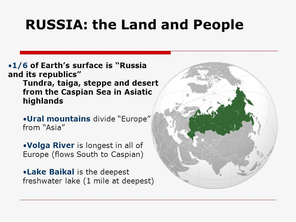 RUSSIA: the Land and People