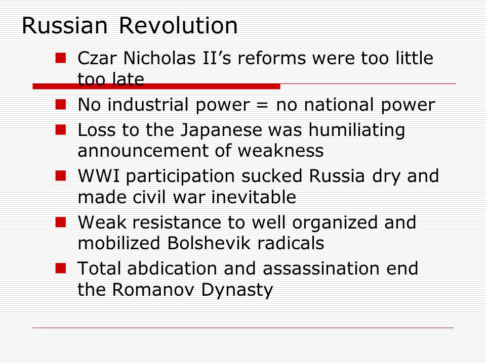 Russian Revolution Czar Nicholas II's reforms were too little too late