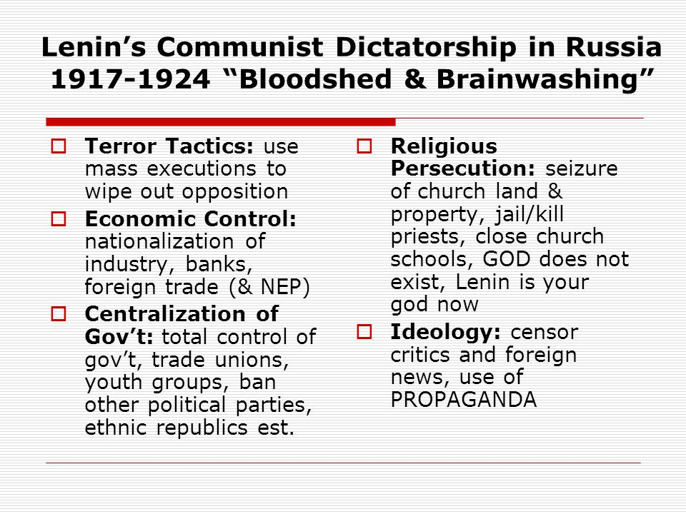 Lenin's Communist Dictatorship in Russia 1917-1924 Bloodshed & Brainwashing