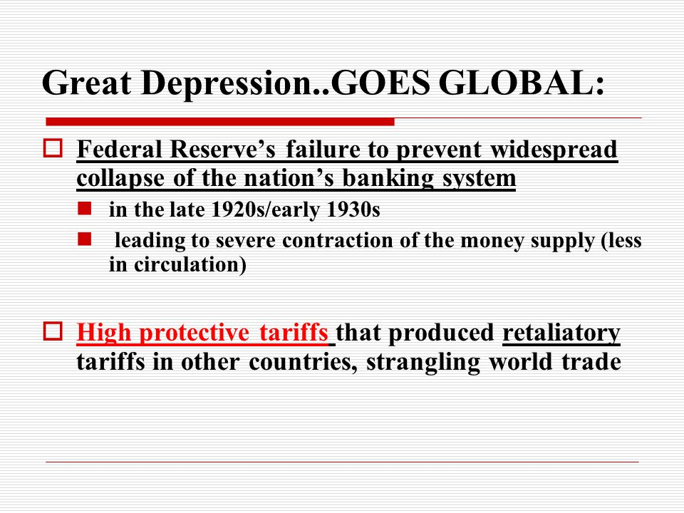 Great Depression..GOES GLOBAL: