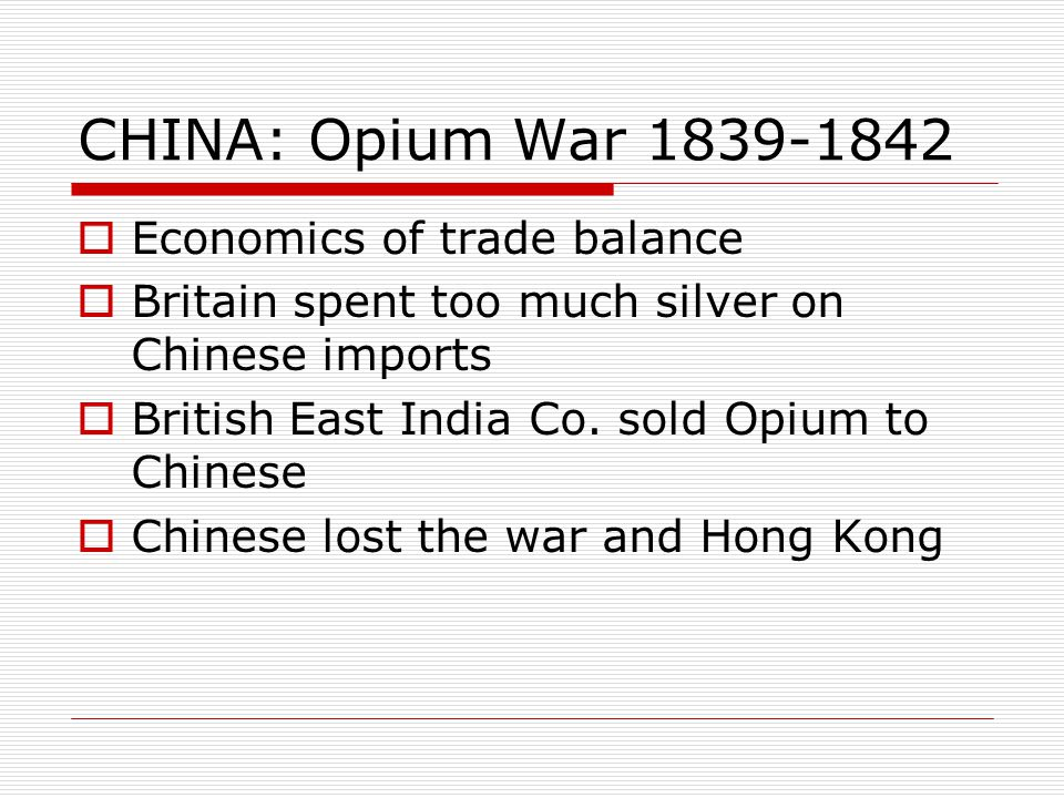 CHINA: Opium War 1839-1842 Economics of trade balance