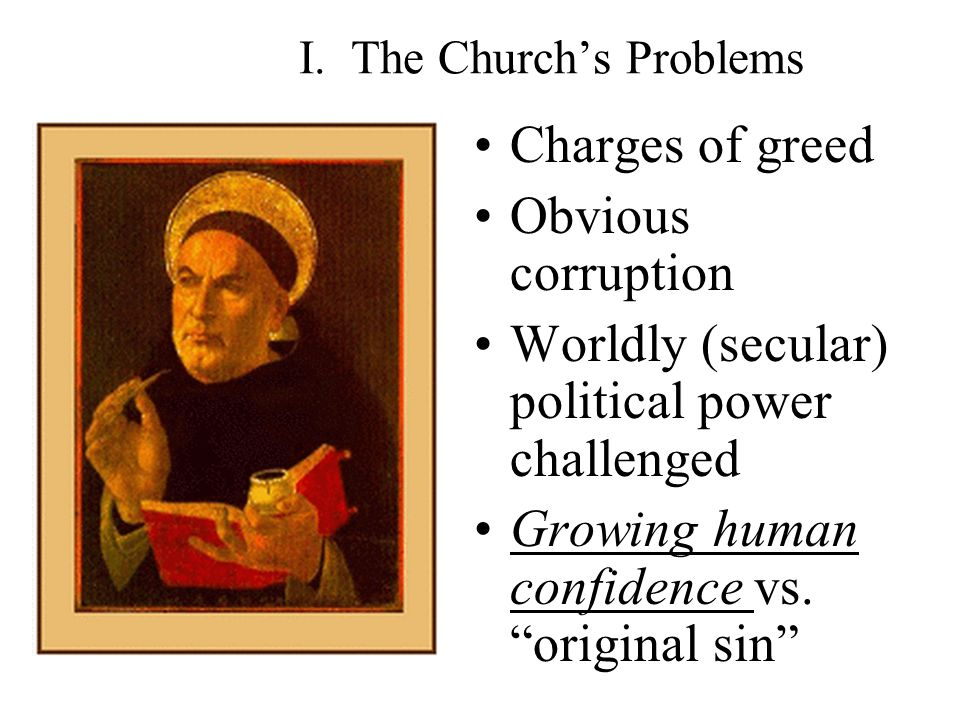 I. The Church's Problems