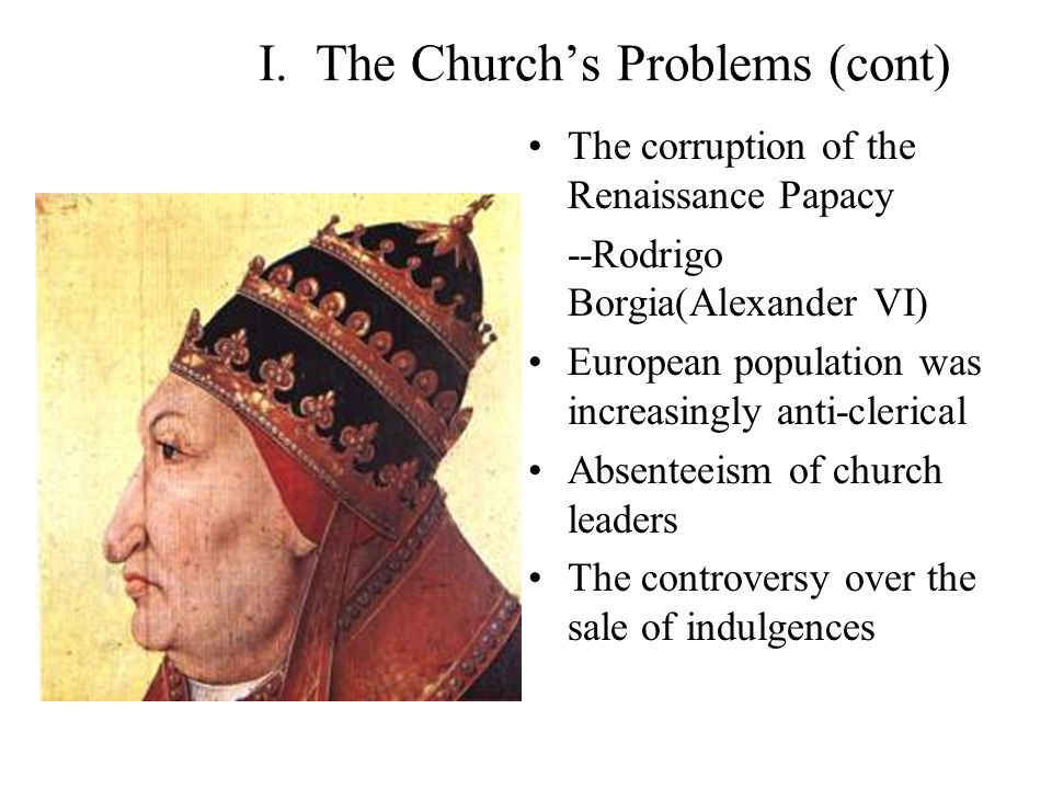 I. The Church's Problems (cont)