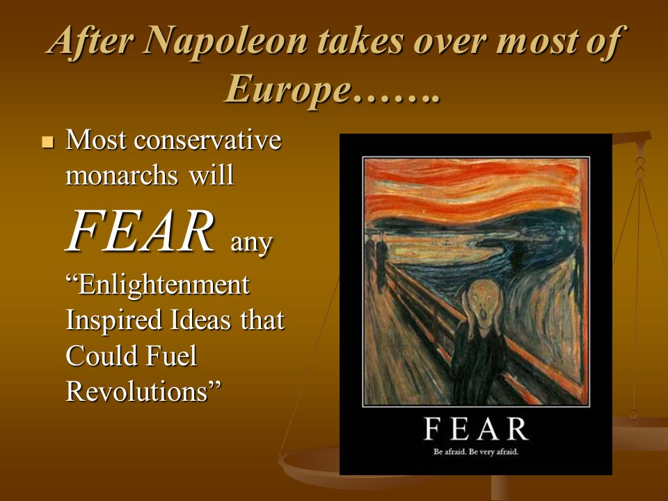 After Napoleon takes over most of Europe…….