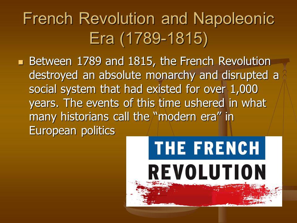 French Revolution and Napoleonic Era (1789-1815)