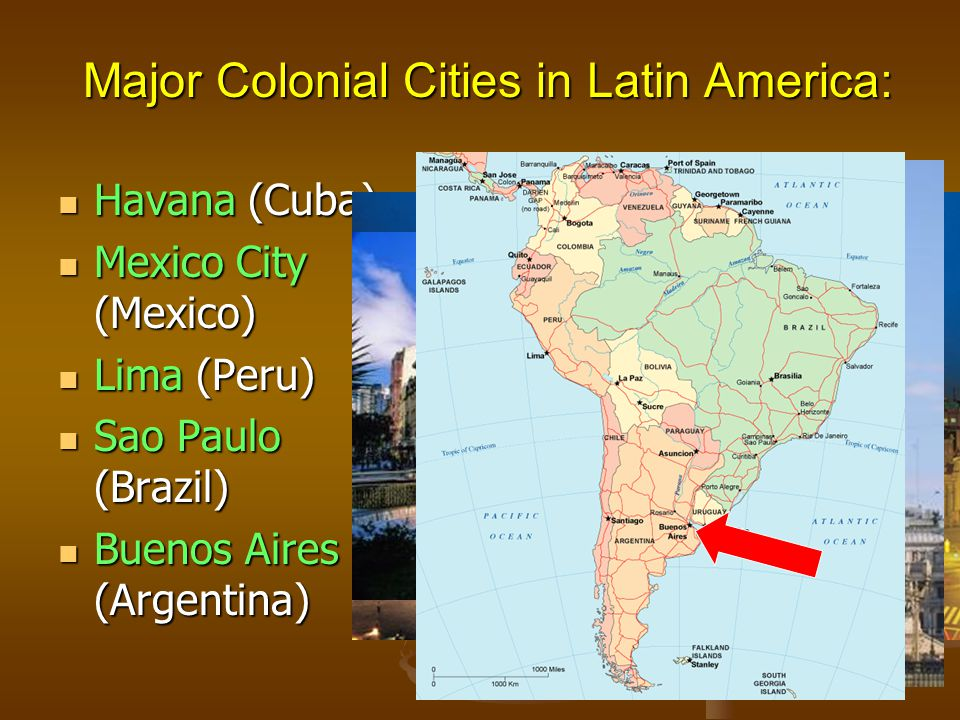 Major Colonial Cities in Latin America: