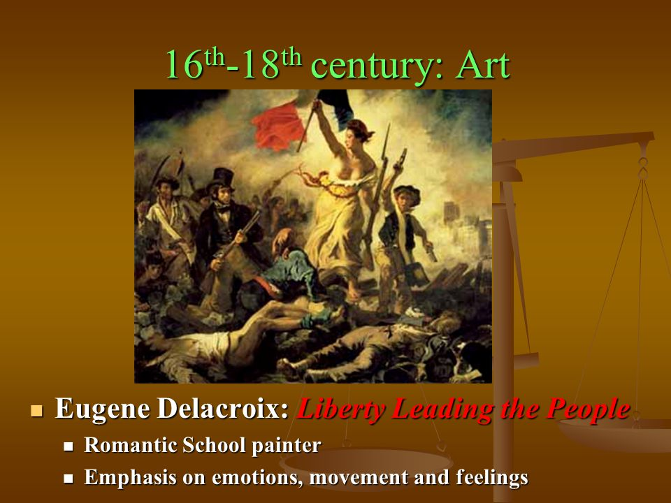 16th-18th century: Art Eugene Delacroix: Liberty Leading the People