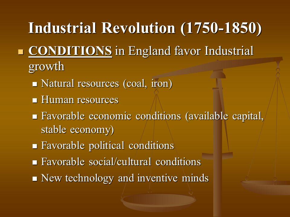 Industrial Revolution (1750-1850)