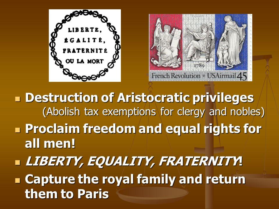 Destruction of Aristocratic privileges