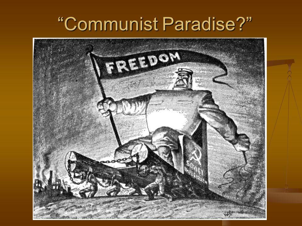 Communist Paradise