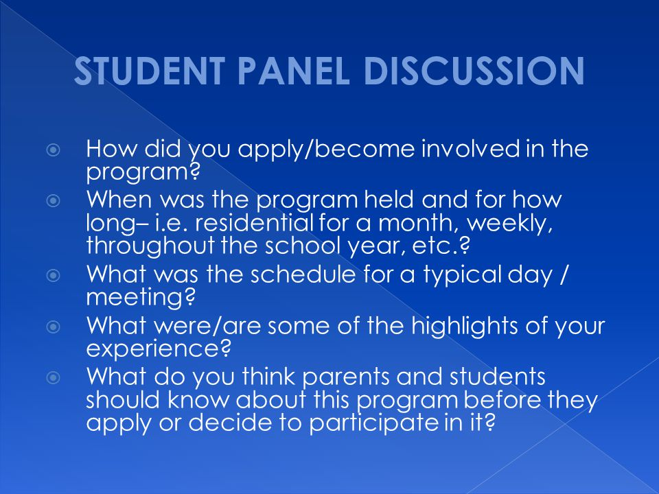STUDENT PANEL DISCUSSION