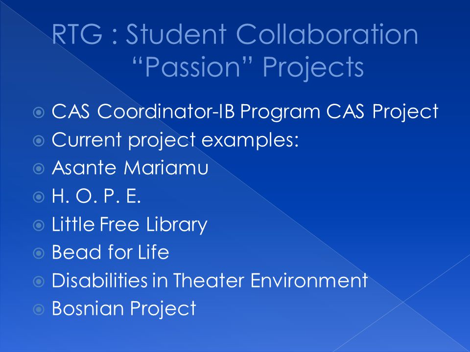 RTG : Student Collaboration Passion Projects