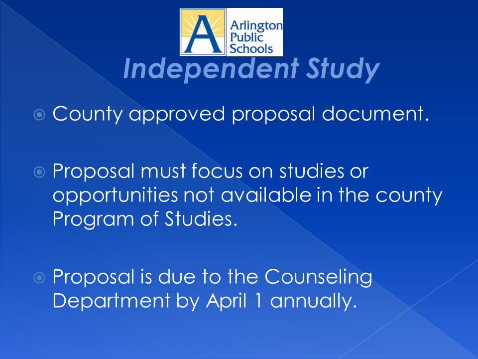Independent Study County approved proposal document.