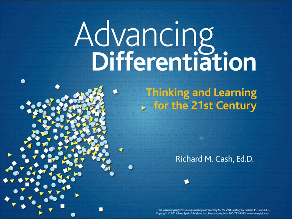 Advancing Differentiation Thinking and Learning for the 21st Century