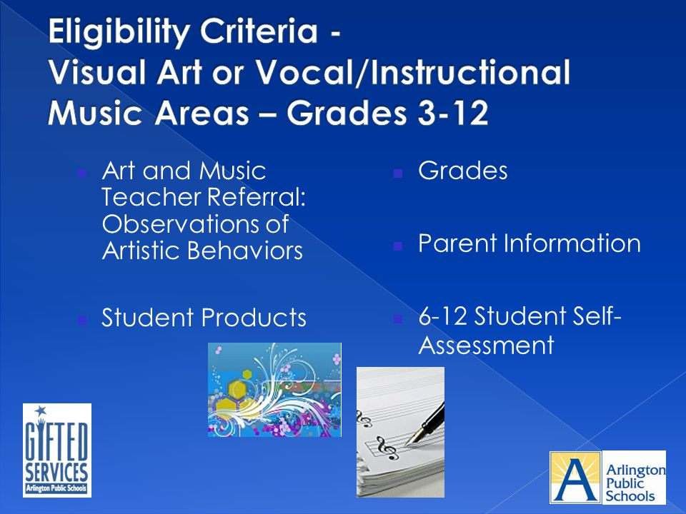 Eligibility Criteria - Visual Art or Vocal/Instructional Music Areas – Grades 3-12