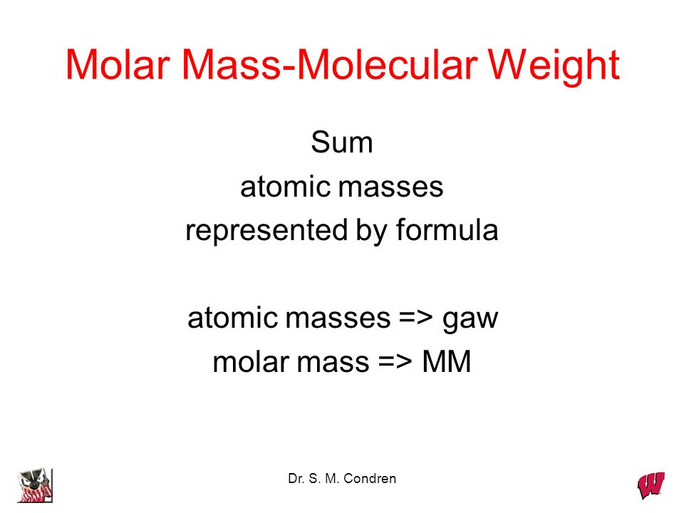 Molar Mass-Molecular Weight