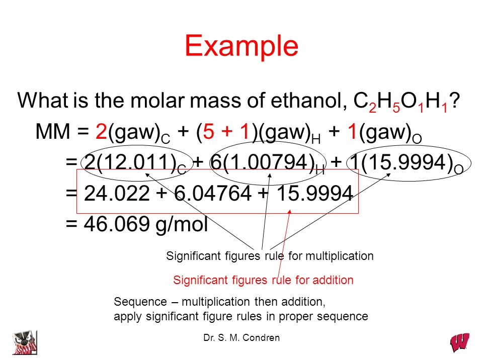 Example What is the molar mass of ethanol, C2H5O1H1