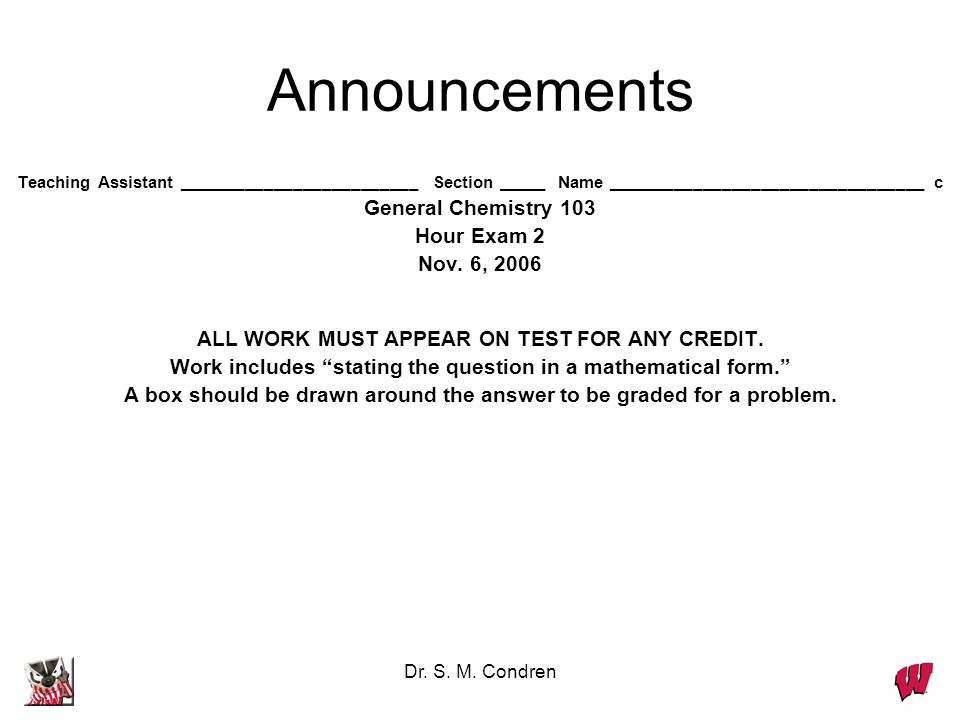 Announcements General Chemistry 103 Hour Exam 2 Nov. 6, 2006
