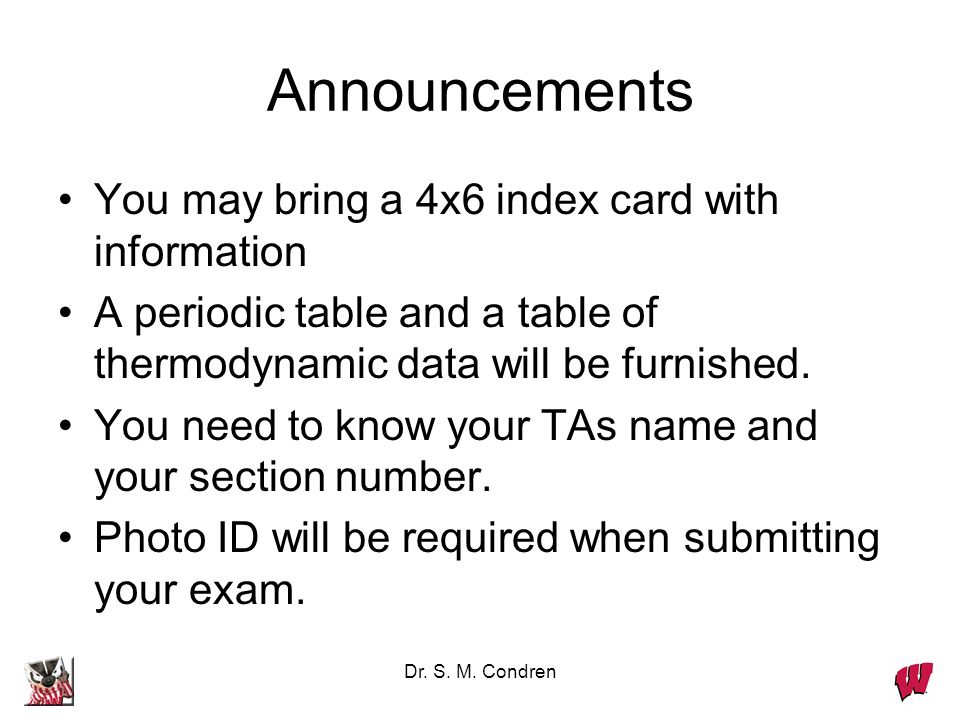 Announcements You may bring a 4x6 index card with information