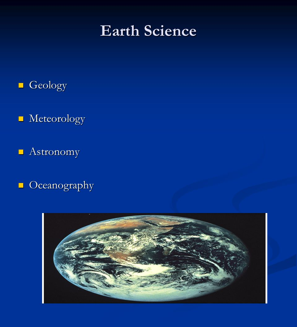 Earth Science Geology Meteorology Astronomy Oceanography