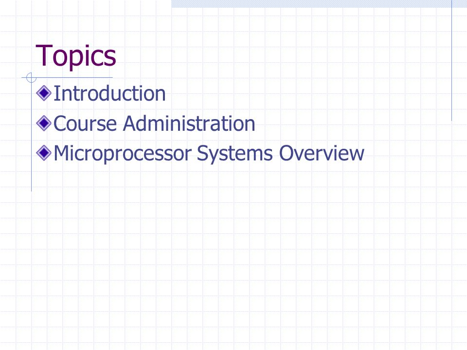 Topics Introduction Course Administration