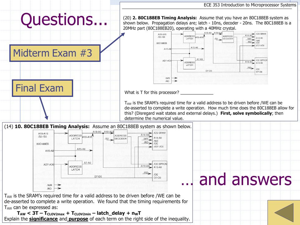 Questions... Midterm Exam #3 Final Exam … and answers
