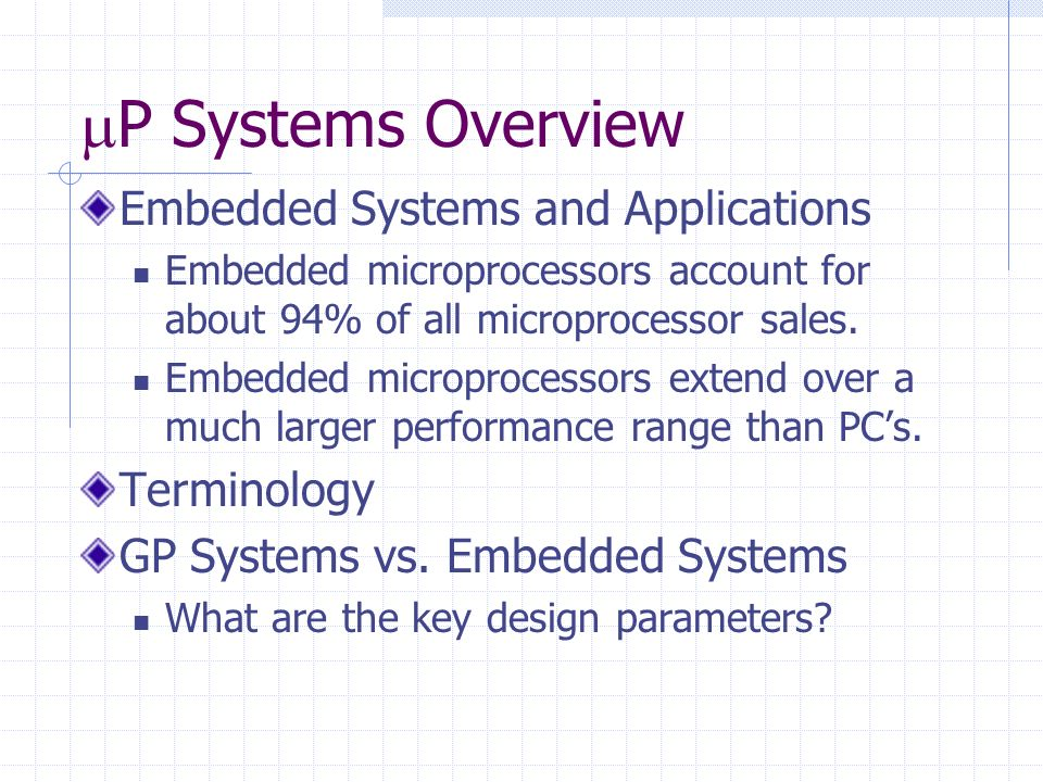 P Systems Overview Embedded Systems and Applications Terminology