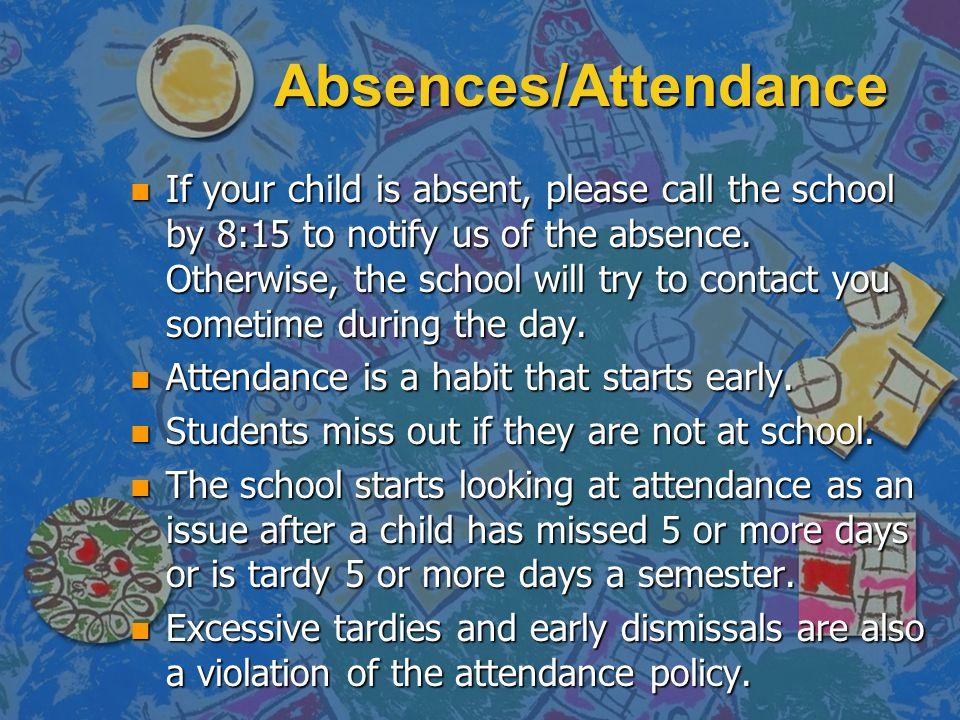 Absences/Attendance