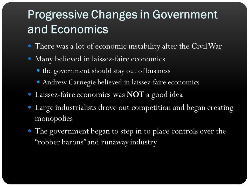 Progressive Changes in Government and Economics