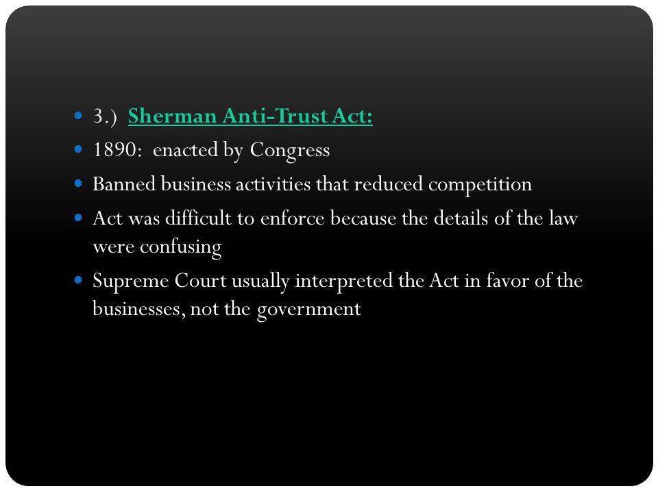 3.) Sherman Anti-Trust Act: