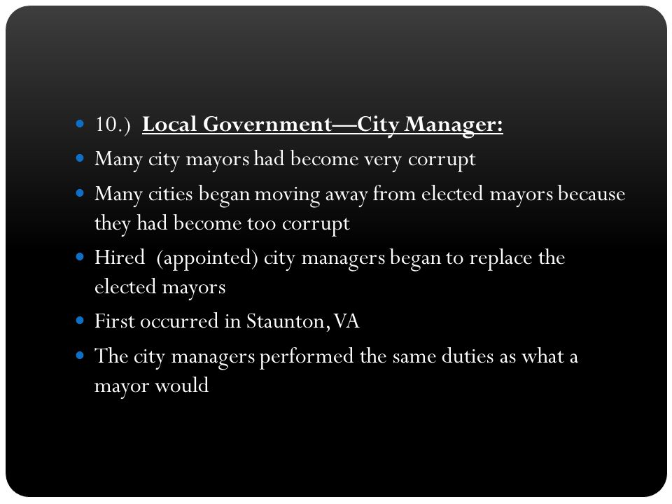10.) Local Government—City Manager: