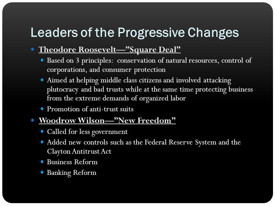 Leaders of the Progressive Changes