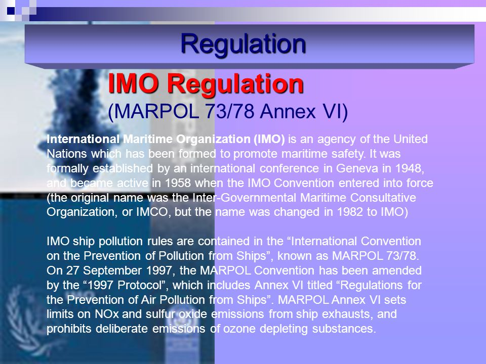 IMO Regulation (MARPOL 73/78 Annex VI)