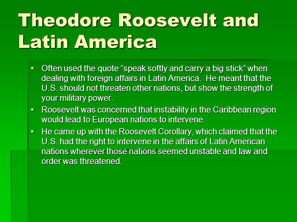 Theodore Roosevelt and Latin America