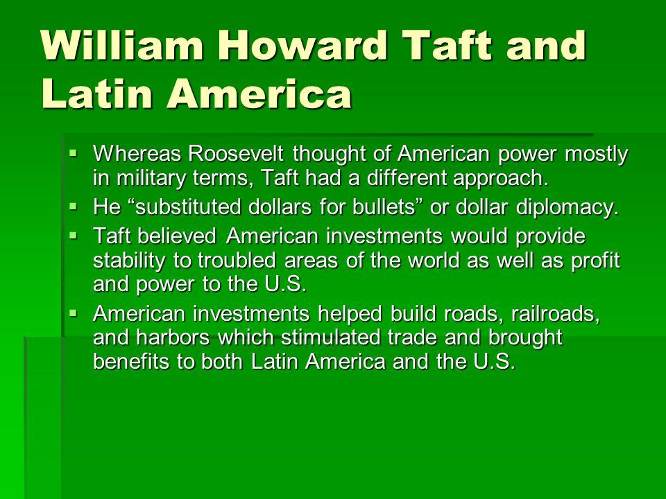 William Howard Taft and Latin America
