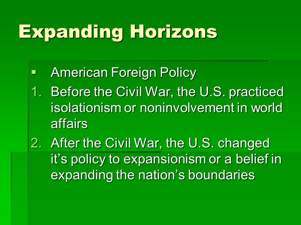 Expanding Horizons American Foreign Policy
