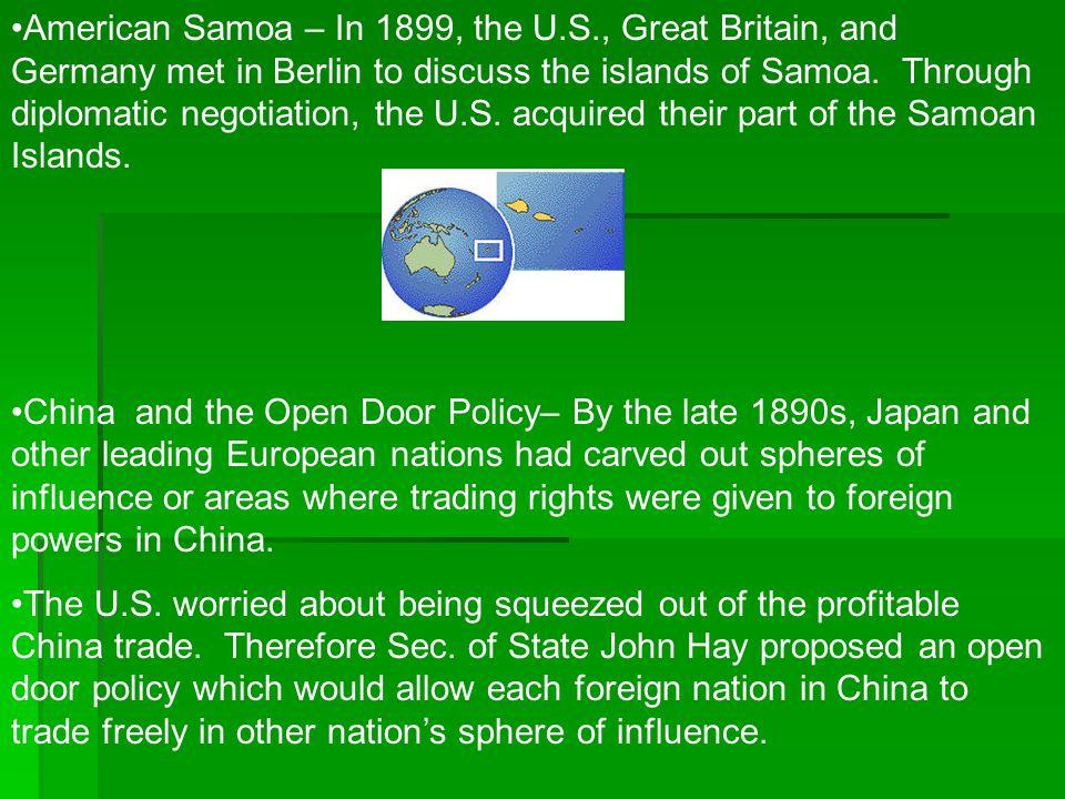 American Samoa – In 1899, the U. S