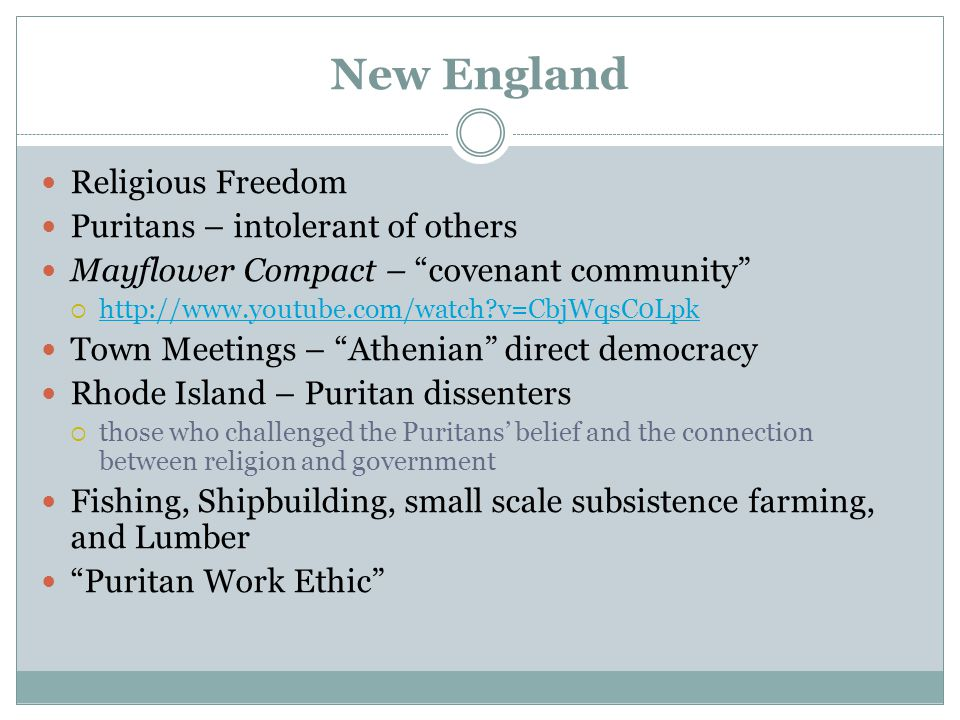 New England Religious Freedom Puritans – intolerant of others