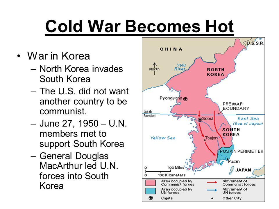 Cold War Becomes Hot War in Korea North Korea invades South Korea