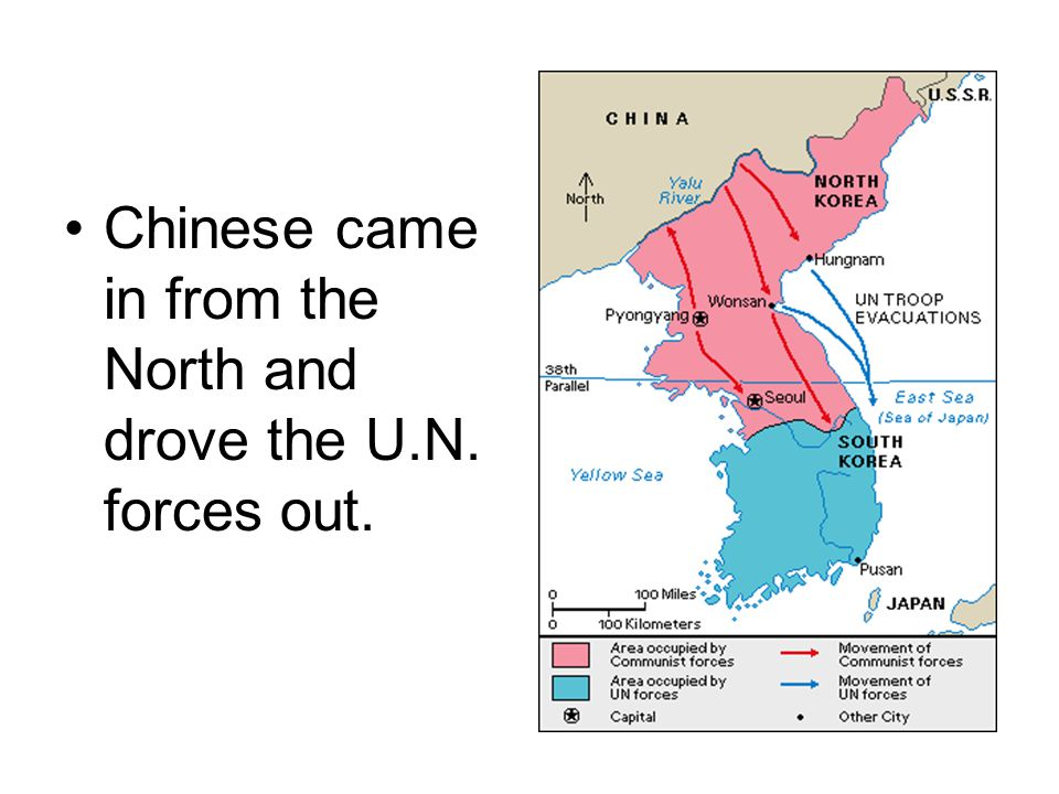 Chinese came in from the North and drove the U.N. forces out.