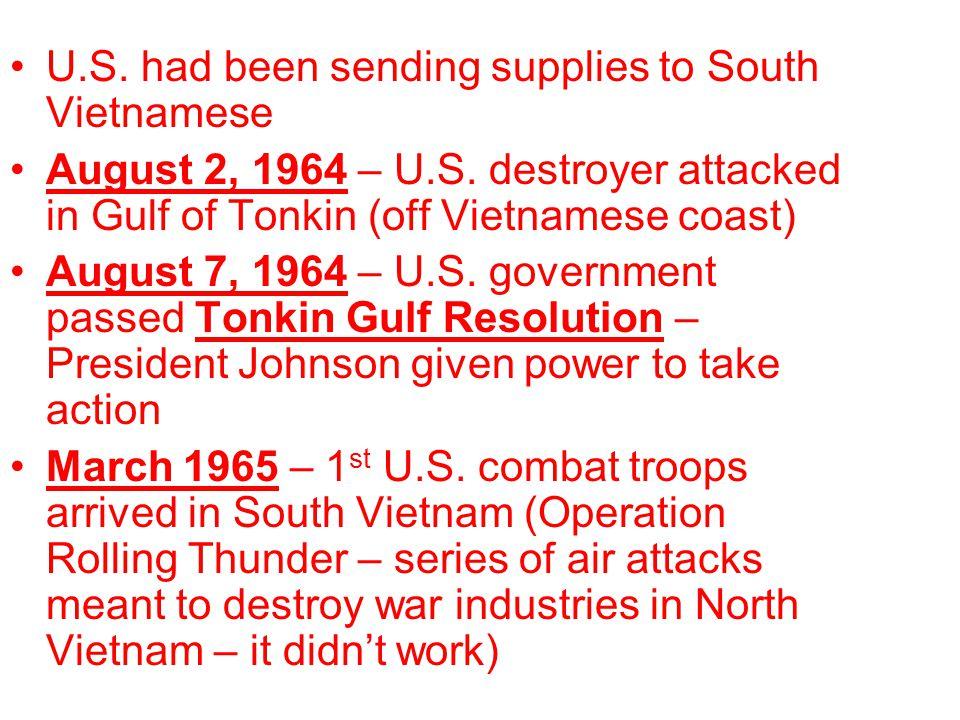 U.S. had been sending supplies to South Vietnamese