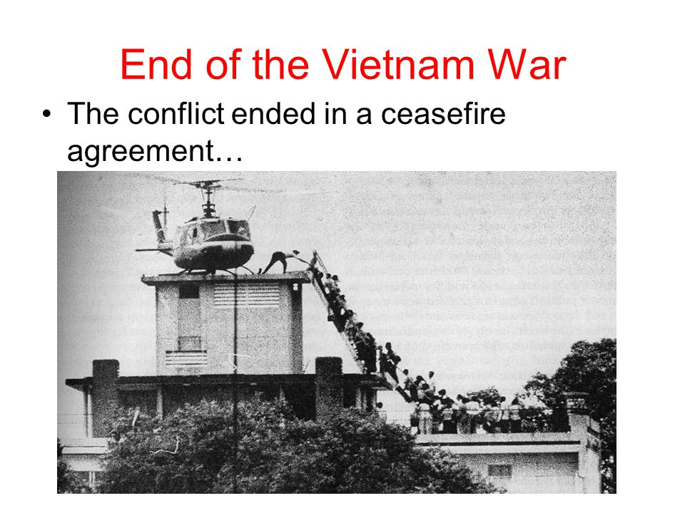 End of the Vietnam War The conflict ended in a ceasefire agreement…