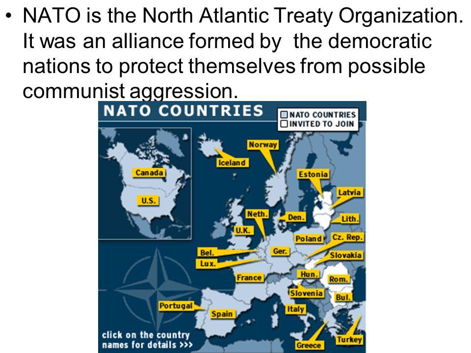 NATO is the North Atlantic Treaty Organization