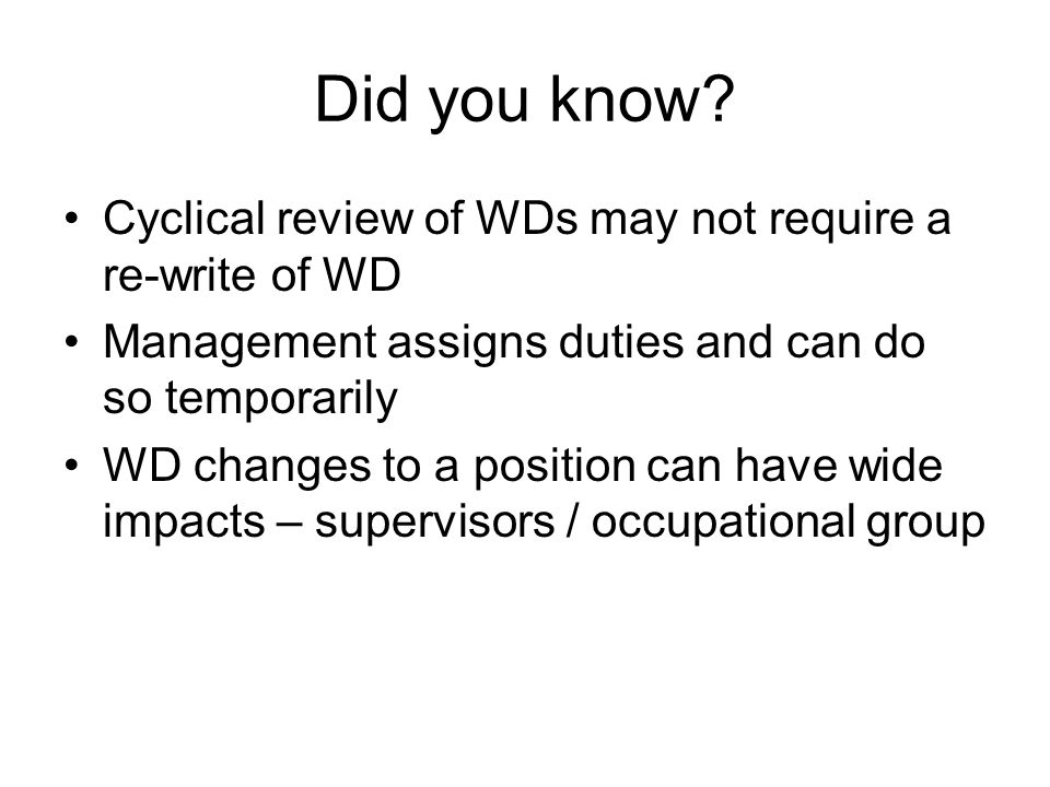 Did you know Cyclical review of WDs may not require a re-write of WD