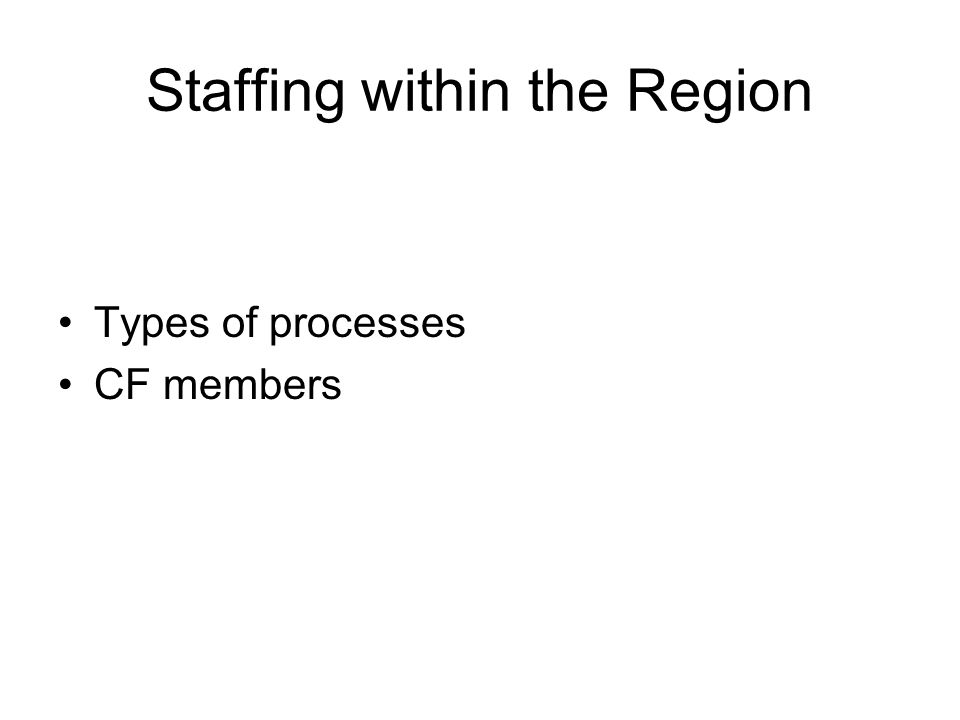 Staffing within the Region