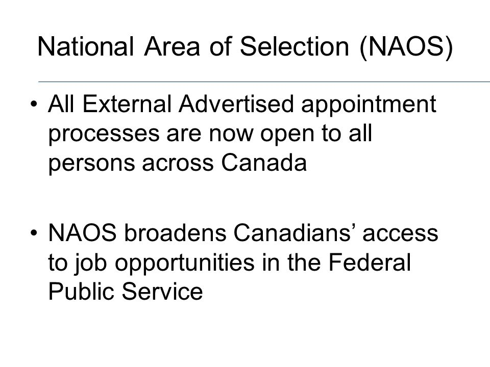 National Area of Selection (NAOS)