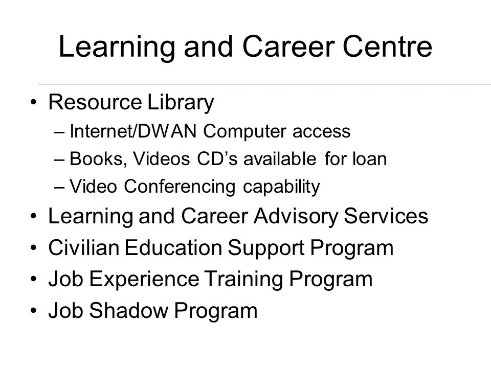 Learning and Career Centre