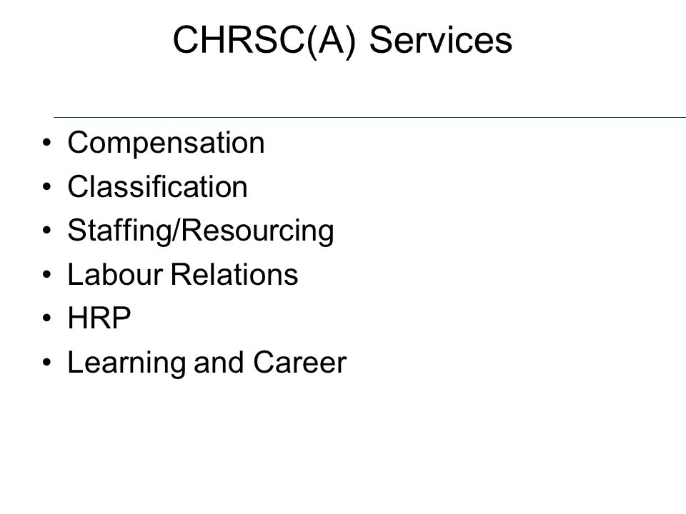 CHRSC(A) Services Compensation Classification Staffing/Resourcing