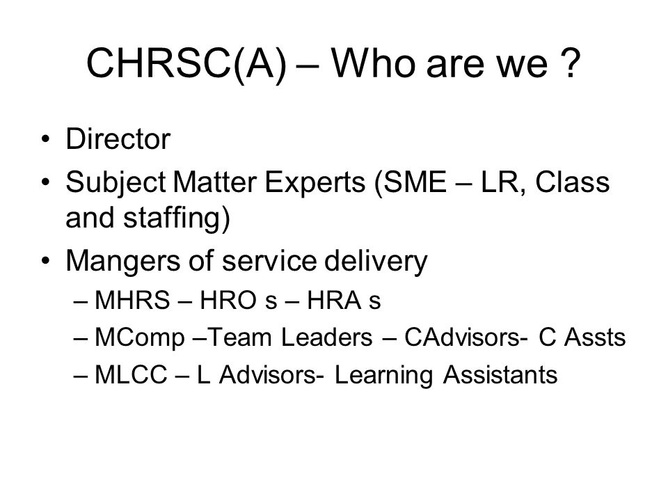 CHRSC(A) – Who are we Director