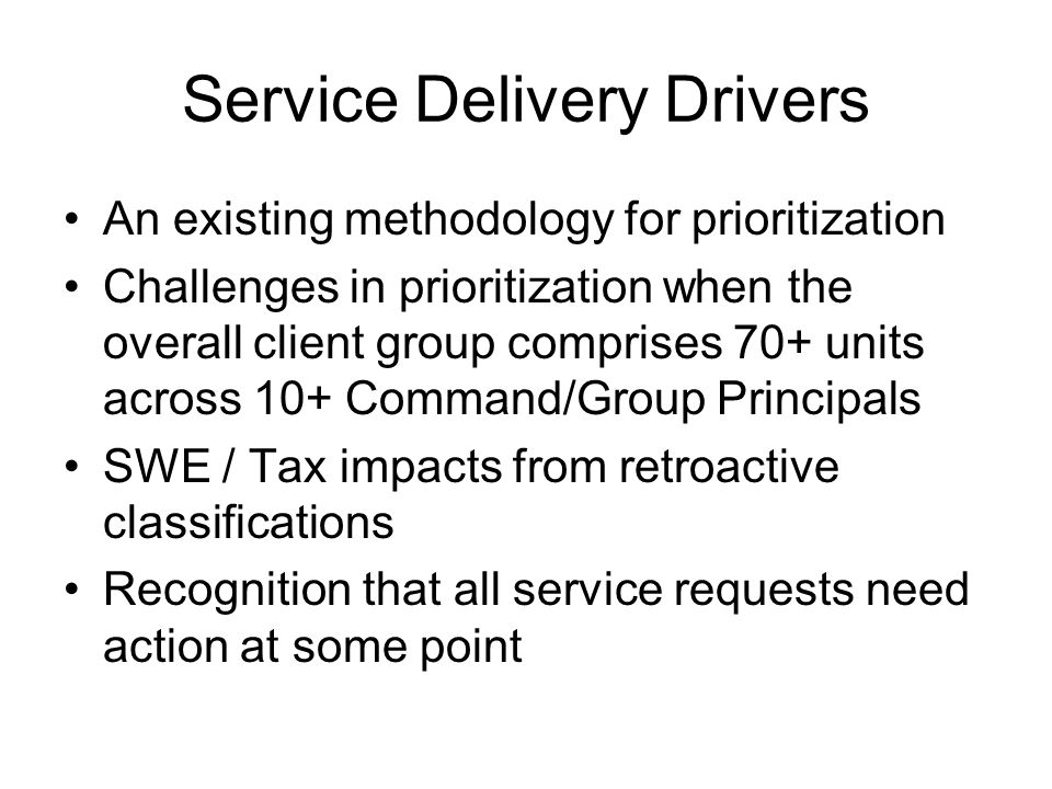 Service Delivery Drivers
